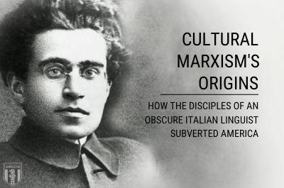 cultural-marxism-gramsci-how-disciples-of-gramscian-marxism-subverted-america-hero