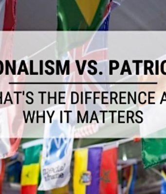 nationalism vs patriotism matters